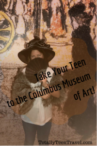 Take Your Teen to the Columbus Museum of Art!
